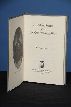 JEREMIAH SMITH AND THE CONFEDERATE WAR. C. Foster Smith.