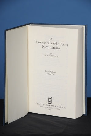 A HISTORY OF BUNCOMBE COUNTY, NORTH CAROLINA, 2 vols. Foster A. Sondley.