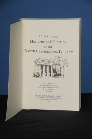 A GUIDE TO THE MANUSCRIPT COLLECTION OF THE SOUTH CAROLINIANA LIBRARY; With and preface and introduction by E.L. Inabinett. Allen H. Stokes, Jr.