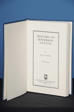 HISTORY OF JEFFERSON COUNTY. Mrs. Z. V. Thomas.