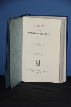 HISTORY OF THE UNIVERSITY OF NORTH CAROLINA. Kemp Plummer Battle.