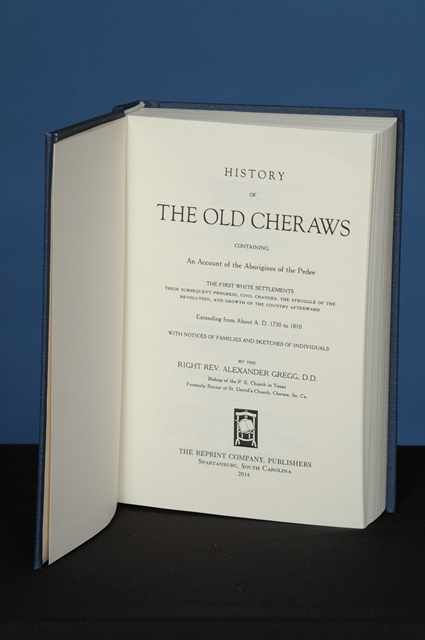 HISTORY OF THE OLD CHERAWS. Alexander Gregg.