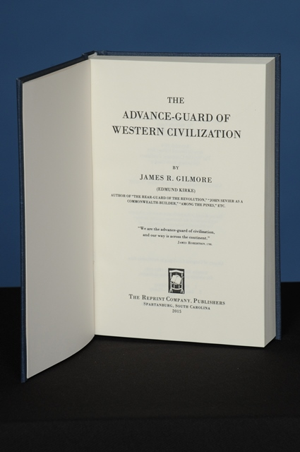 THE ADVANCE-GUARD OF WESTERN CIVILIZATION. James R. Gilmore.