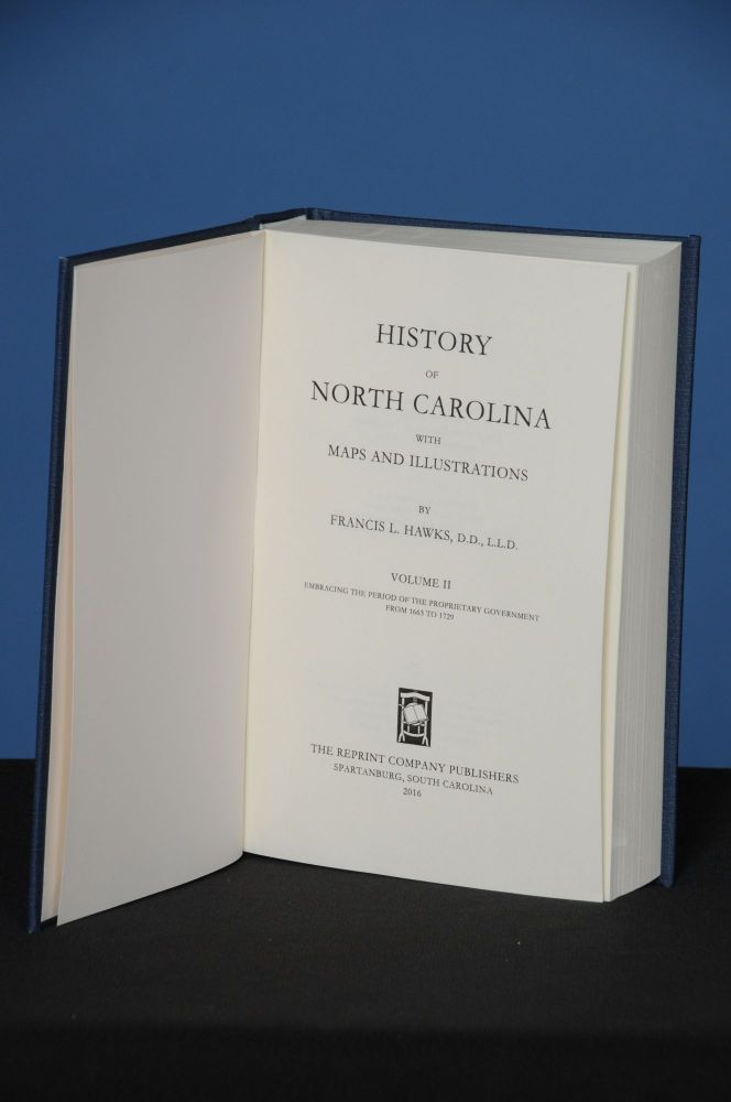 HISTORY OF NORTH CAROLINA with Maps and Illustrations, Volume 2. Francis L. Hawks.