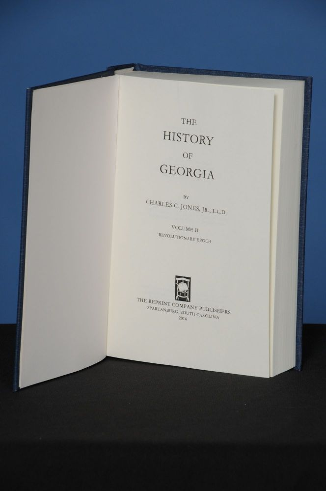 THE HISTORY OF GEORGIA, Vol. II. Charles Colcock Jr Jones.