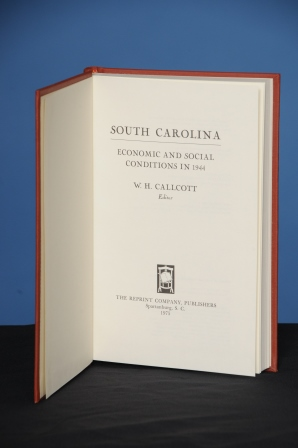 SOUTH CAROLINA: ECONOMIC AND SOCIAL CONDITIONS IN 1944. W. H. Callcott, ed.