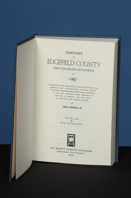 HISTORY OF EDGEFIELD COUNTY FROM THE EARLIEST SETTLEMENTS TO 1897. John A. Chapman.