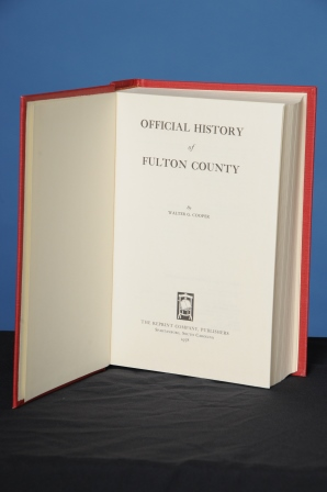OFFICIAL HISTORY OF FULTON COUNTY. Walter G. Cooper.