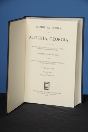 MEMORIAL HISTORY OF AUGUSTA GEORGIA. Charles Colcock Jones, , Jr., Salem Dutcher.