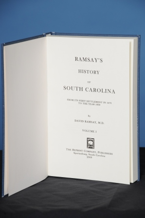 HISTORY OF SOUTH CAROLINA, from Its First Settlement in 1670 to the Year 1808. David Ramsay.