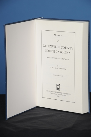 HISTORY OF GREENVILLE COUNTY, SOUTH CAROLINA. James M. Richardson