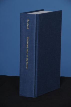 HISTORY OF MISSISSIPPI, THE HEART OF THE SOUTH, Vol. I