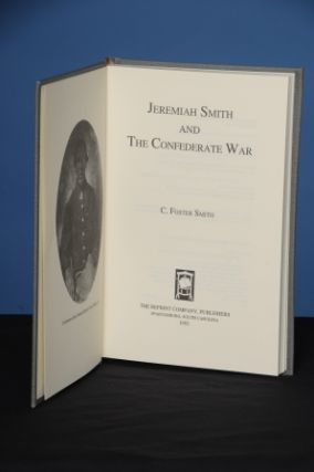 JEREMIAH SMITH AND THE CONFEDERATE WAR. C. Foster Smith