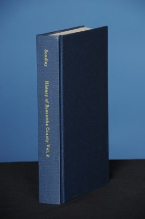 A HISTORY OF BUNCOMBE COUNTY, NORTH CAROLINA, 2 vols.