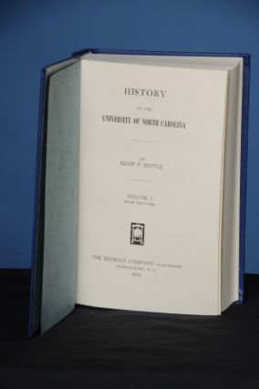 HISTORY OF THE UNIVERSITY OF NORTH CAROLINA. Kemp Plummer Battle