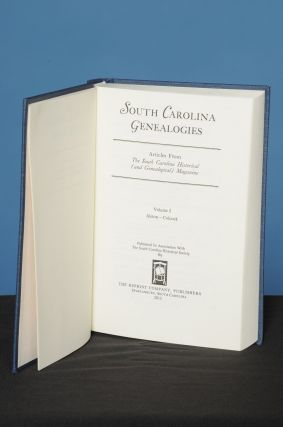 SOUTH CAROLINA GENEALOGIES, Vol. I, (Alston-Colcock); Family History Articles Reprinted from the South Carolina Historical (and Genealogical) Magazine. South Carolina Historical Society.