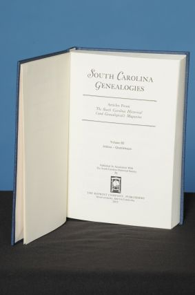SOUTH CAROLINA GENEALOGIES, Vol. III, (Jenkins-Quattlebaum); Family History Articles Reprinted from the South Carolina Historical (and Genealogical) Magazine. South Carolina Historical Society.