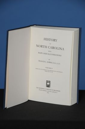 HISTORY OF NORTH CAROLINA with Maps and Illustrations, Volume 2. Francis L. Hawks