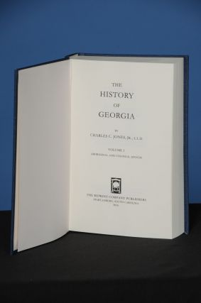 THE HISTORY OF GEORGIA, Vol. I. Charles Colcock Jr Jones