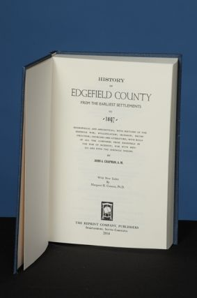 HISTORY OF EDGEFIELD COUNTY FROM THE EARLIEST SETTLEMENTS TO 1897. John A. Chapman