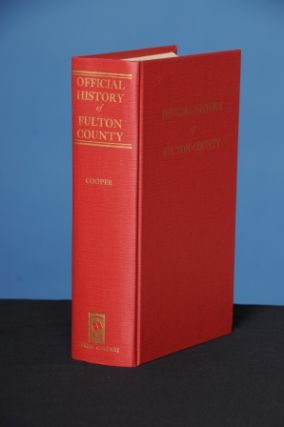OFFICIAL HISTORY OF FULTON COUNTY