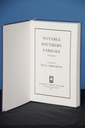 NOTABLE SOUTHERN FAMILIES, Vol. I. Zella Armstrong.