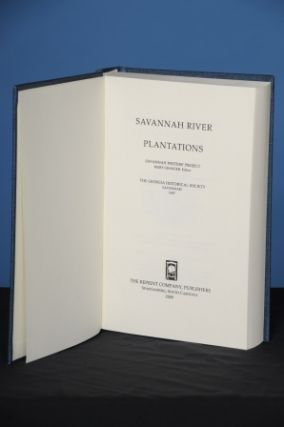 SAVANNAH RIVER PLANTATIONS. Mary Granger, ed.