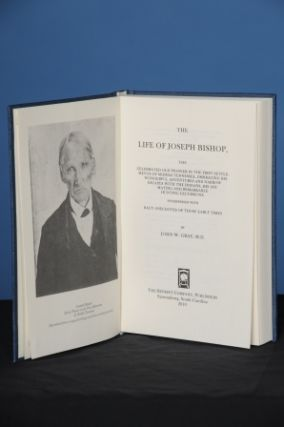 THE LIFE OF JOSEPH BISHOP, the Celebrated Old Pioneer in the First Settlements of Middle...
