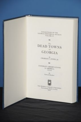THE DEAD TOWNS OF GEORGIA. Charles Colcock Jones, Jr.