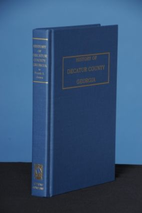 HISTORY OF DECATUR COUNTY, GEORGIA