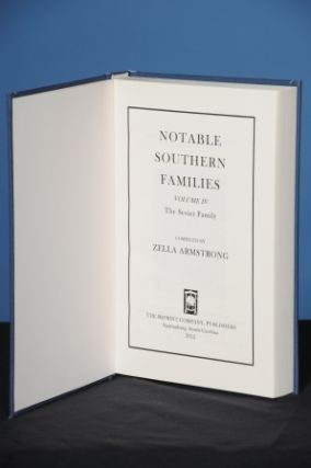 NOTABLE SOUTHERN FAMILIES, Vol. IV, The Sevier Family. Zella Armstrong