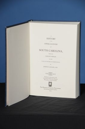 A HISTORY OF THE UPPER COUNTRY OF SOUTH CAROLINA, from the Earliest Periods to the Close of the War of Independence, Volumes I & II
