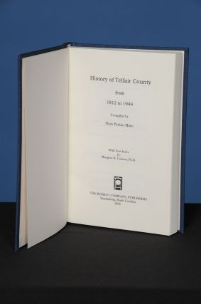 HISTORY OF TELFAIR COUNTY from 1812 to 1949. Floris Perkins148 Mann.