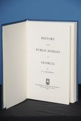 HISTORY OF THE PUBLIC DOMAIN OF GEORGIA. Samuel G. McLendon.