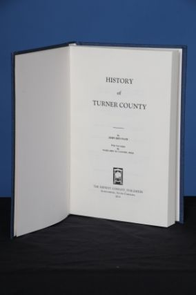 HISTORY OF TURNER COUNTY. John Ben Pate.